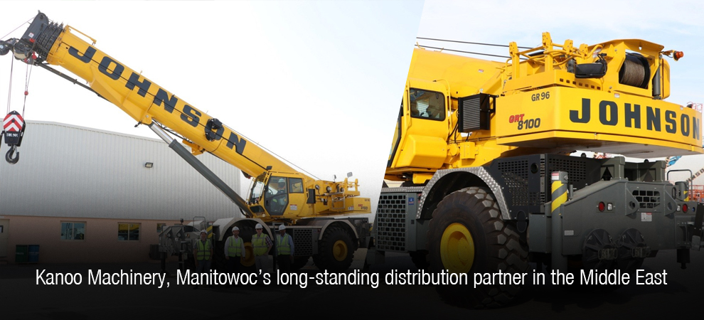 Kanoo Machinery, Manitowoc's long-standing distribution partner in the Middle East